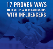 17 Proven Ways to Develop Real Relationships with Influencers