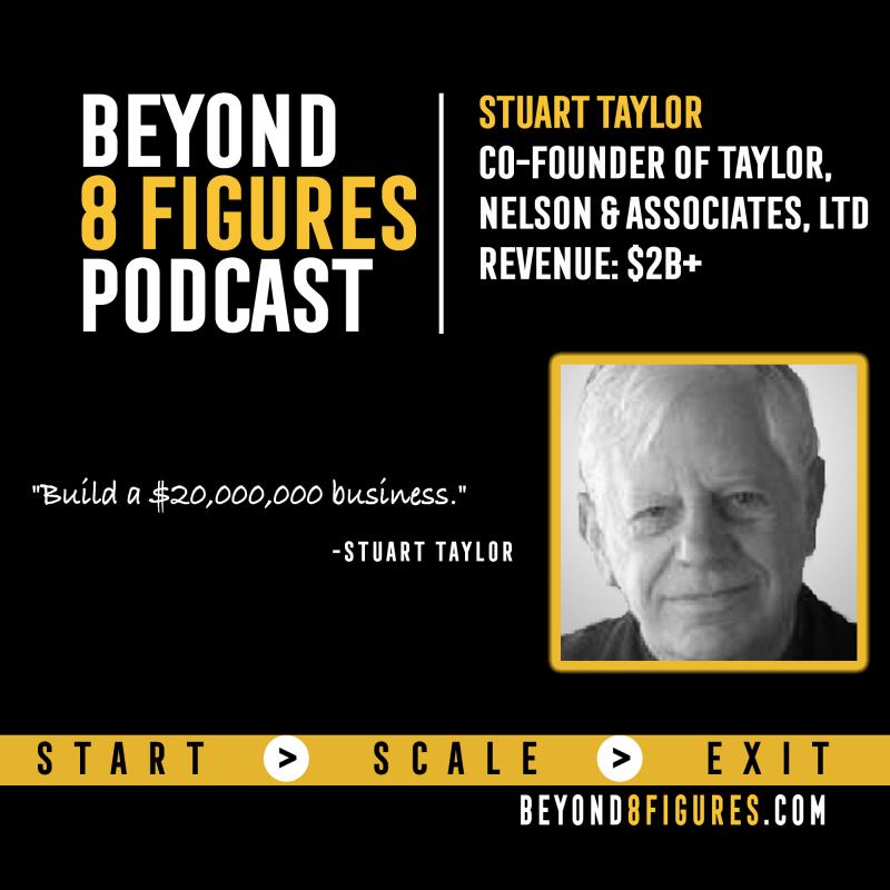 Stuart Taylor on Beyond 8 Figures Podcast
