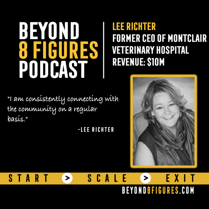 Lee Richter on Beyond 8 Figures Podcast