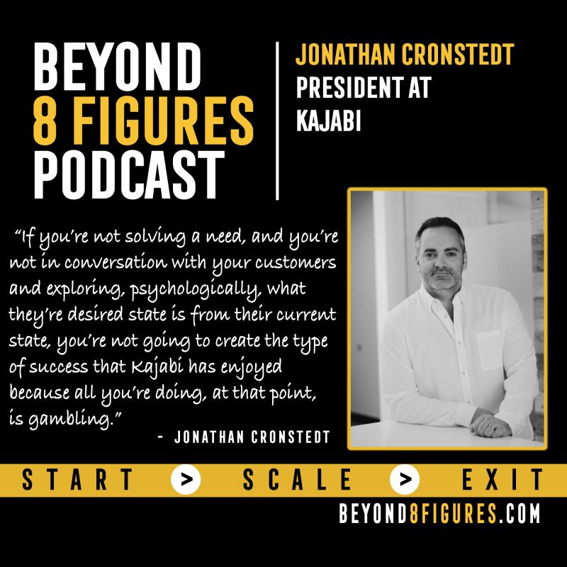 Jonathan Cronstedt of Kajabi on Beyond 8 Figures Podcast