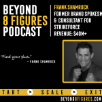 $40M Exit – Frank Shamrock, Strike Force