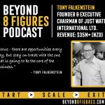 $40M+ in annual revenue – Tony Falkenstein, Just Water Intl.