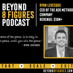 $10M+ in annual revenue – Ryan Levesque, ASK Method
