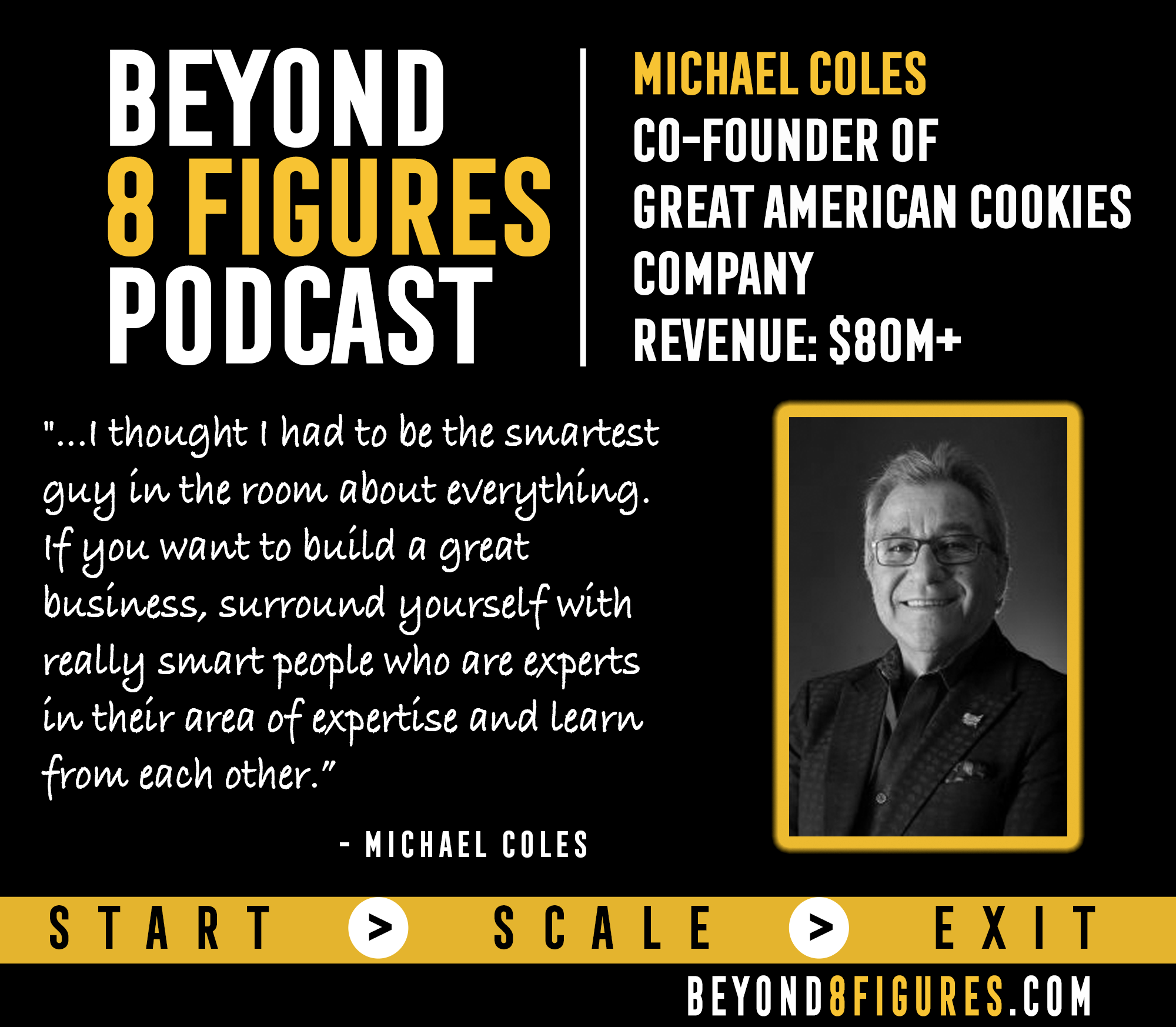 $80M+ Exit – Michael Coles, Great American Cookie Company