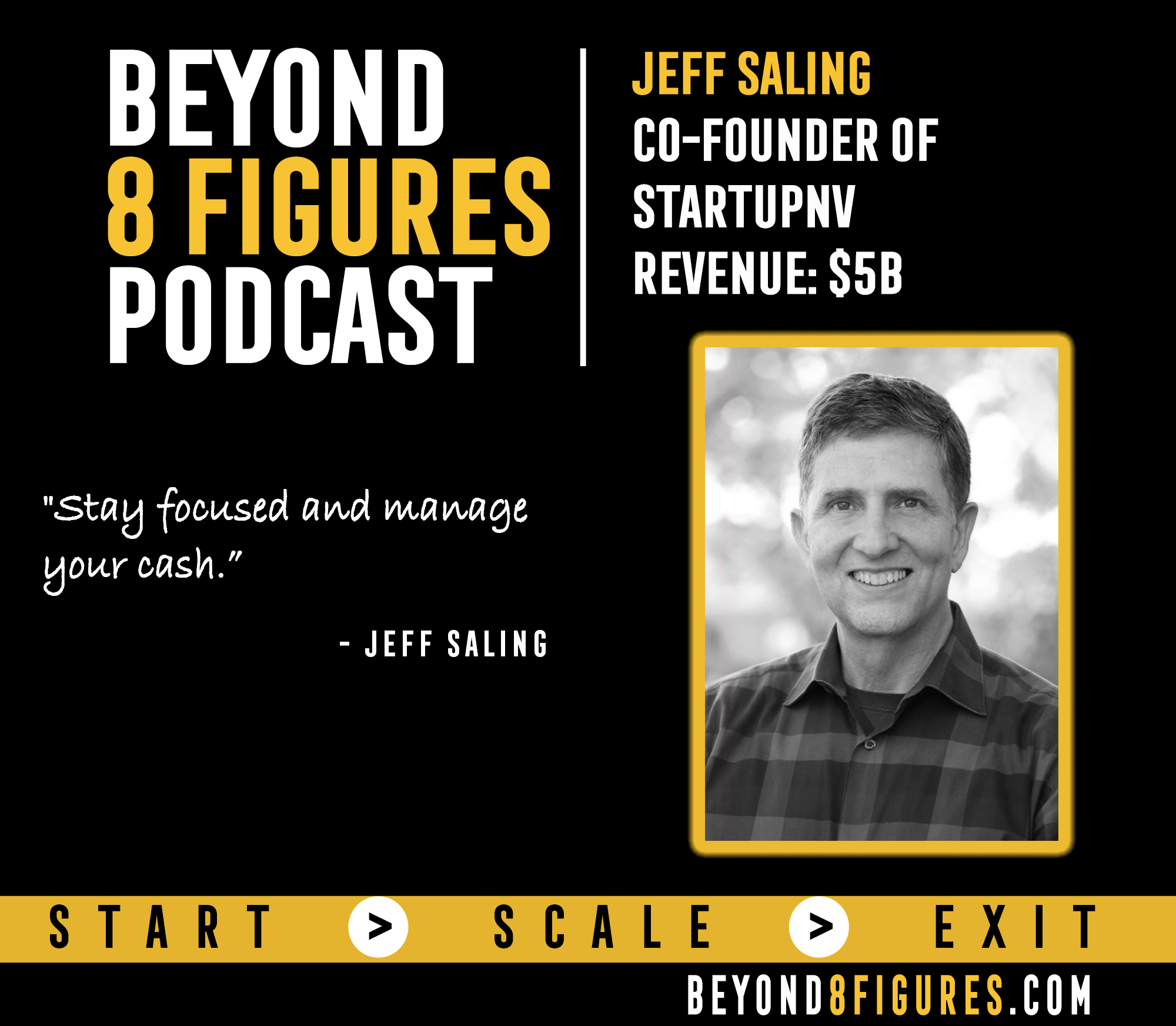 $5B Exits – Jeff Saling, Exited 3 Companies