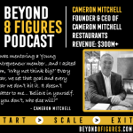 $300M+ in Revenue – Cameron Mitchell, Cameron Mitchell Restaurants