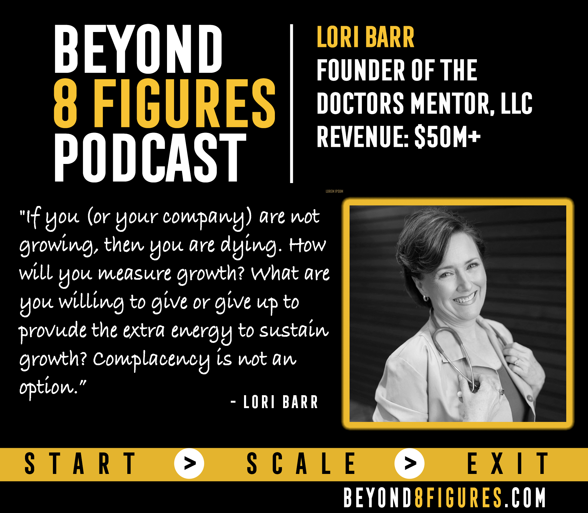 $50M+ in Annual Revenue – Dr. Lori Barr, The Doctor's Mentor