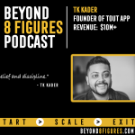 $10M in Annual Revenue – TK Kader, ToutApp
