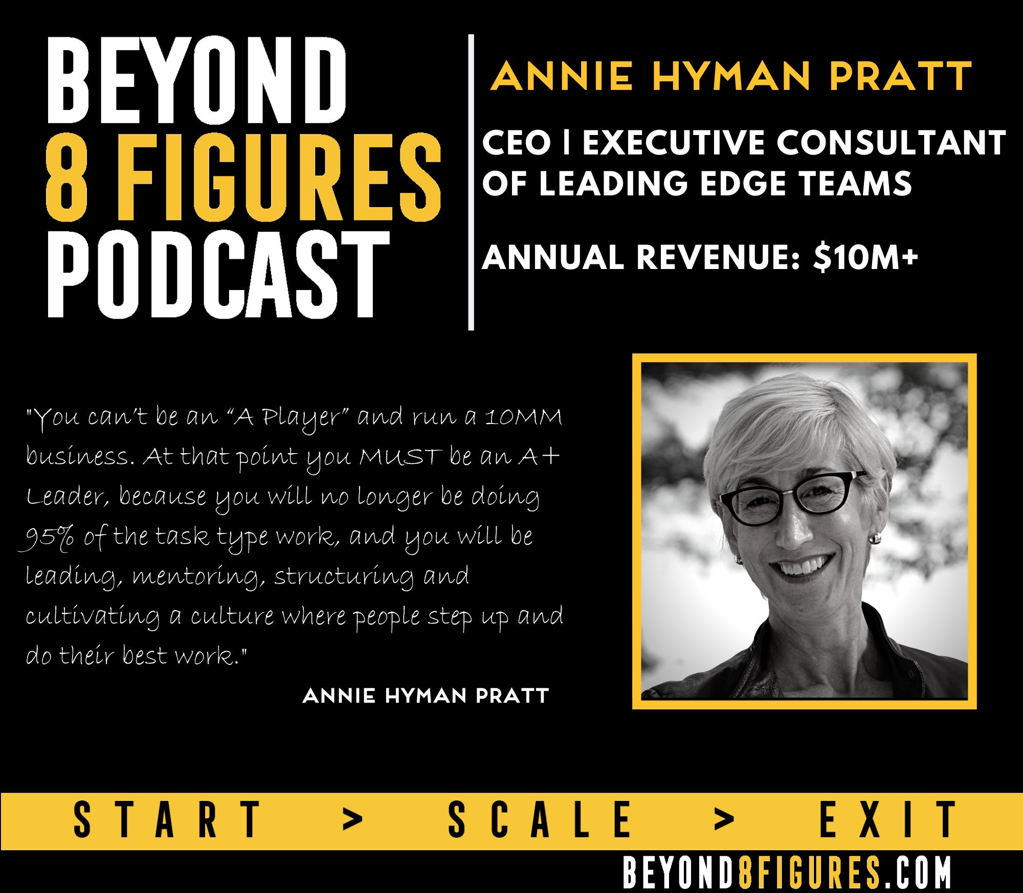 $10M+ Annual Revenue – Annie Hyman Pratt, CEO | Executive Consultant Leading Edge Teams |The Coffee Bean & Tea Leaf Family