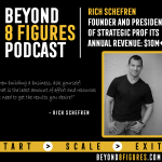 $10+ Million in Annual Revenue – Rich Schefren, Strategic Profits