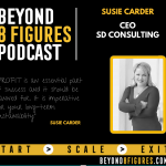 $10M+ 2 Businesses – Susie Carder, CEO | SD Consulting