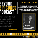 $300M+ Houston Curtis, The Billion Dollar Hollywood Heist