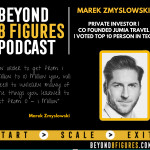 $100 Million Business | Marek Zmyslowski, Investing in Africa
