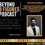 8 Figures with Matthew Korban from protecting his house with a rifle in Lebanon to an award winning business